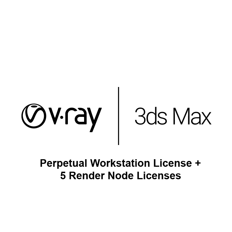 V-Ray Next for 3ds Max  plus 5 V-Ray Render Node Licenses